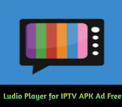 Ludio Player For Iptv Apk Ad Free Download Latest Version